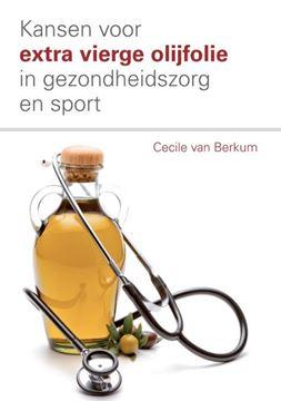 """Afbeeldingen van Boek """" Kansen voor extra vierge olijfolie in gezondheidszorg en sport"""""""